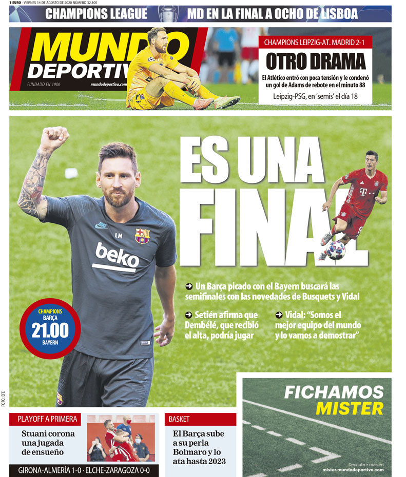 Today S Spanish Papers Atletico Madrid Suffer Champions League Exit And Barcelona Ready For Bayern Munich Challenge In Lisbon Football Espana